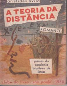Figura 5: Capa de A teoria da distância, de Aristides Ávila (agosto de 1950).