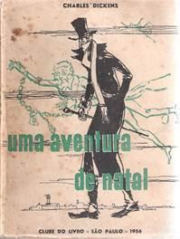 Figura 6: Capa de Uma aventura de Natal, de Charles Dickens (outubro de 1956).
