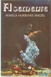 Figura 9: Capa de <i>A semente</i>, de Marília Fairbanks Maciel (janeiro de 1977).