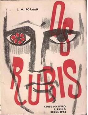 Figura 12: <i>Os rubis</i>, de J. M. Forman (junho de 1964).