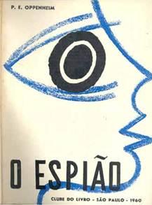 Figura 19: <i>O espião</i>, de P. E. Oppenheim (junho de 1960).
