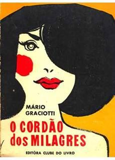 Figura 20: <i>O cordão dos milagres</i>, Mário Gracioti (1966).