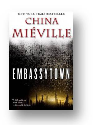 Figura 3 – Embassytown, de China Miéville.