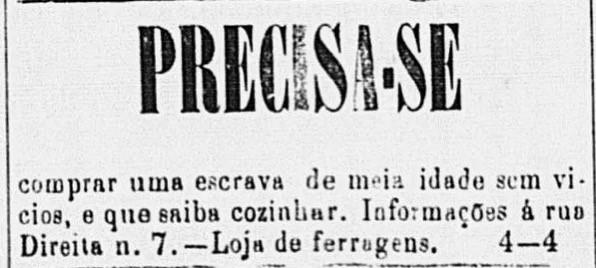 Figura 5: Precisa-se comprar uma escrava de meia idade sem vícios (...). Propaganda de jornal datado de 8 de fevereiro de 1879. Disponível em: http://desacato.info/os-repugnantes-anuncios-de-escravos-em-jornais-do-seculo-19/.